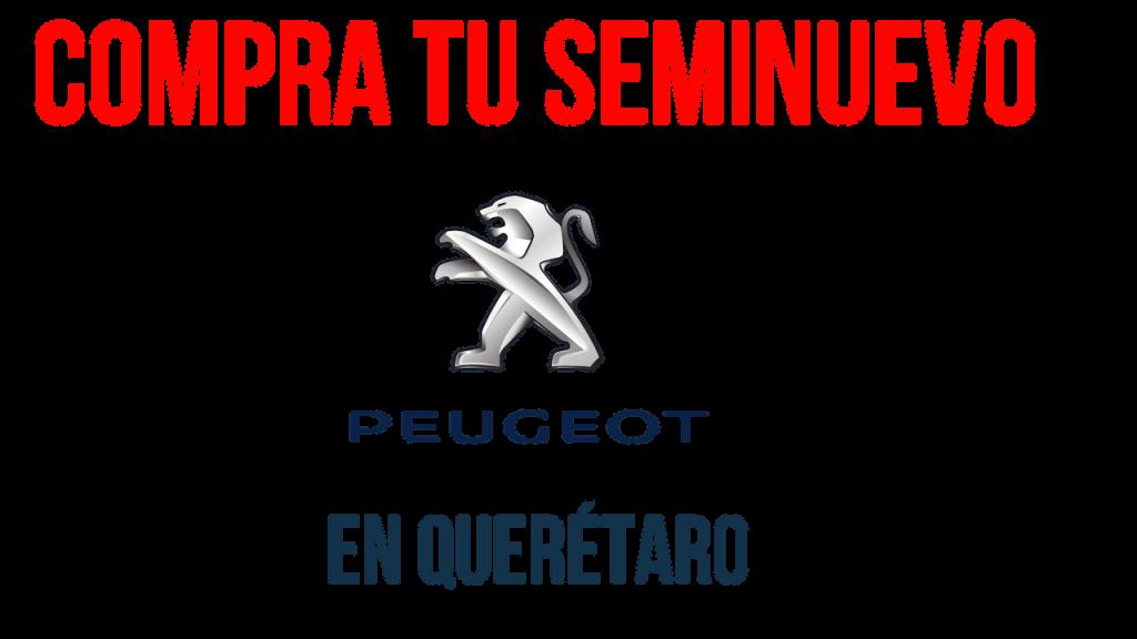Autos seminuevos Peugeot en Queretaro
